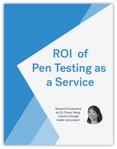 Analyst Research: ROI of Pen Testing as a Service
