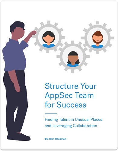 Structure Your AppSec Team for Success