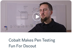 Cobalt Makes Pen Testing Fun for Dscout