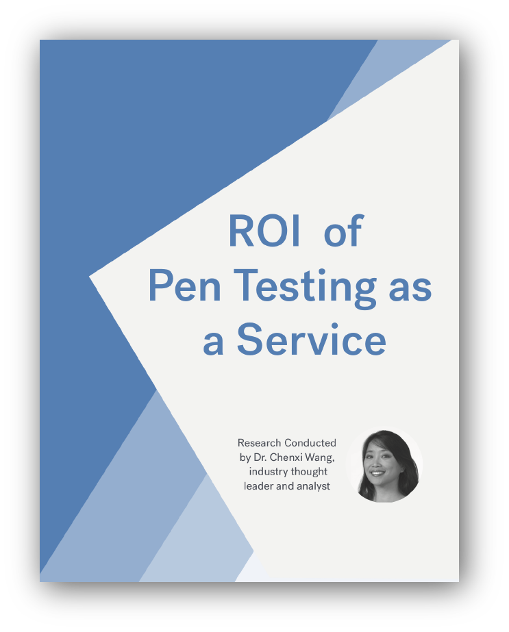 ROI of Pen Testing as a Service