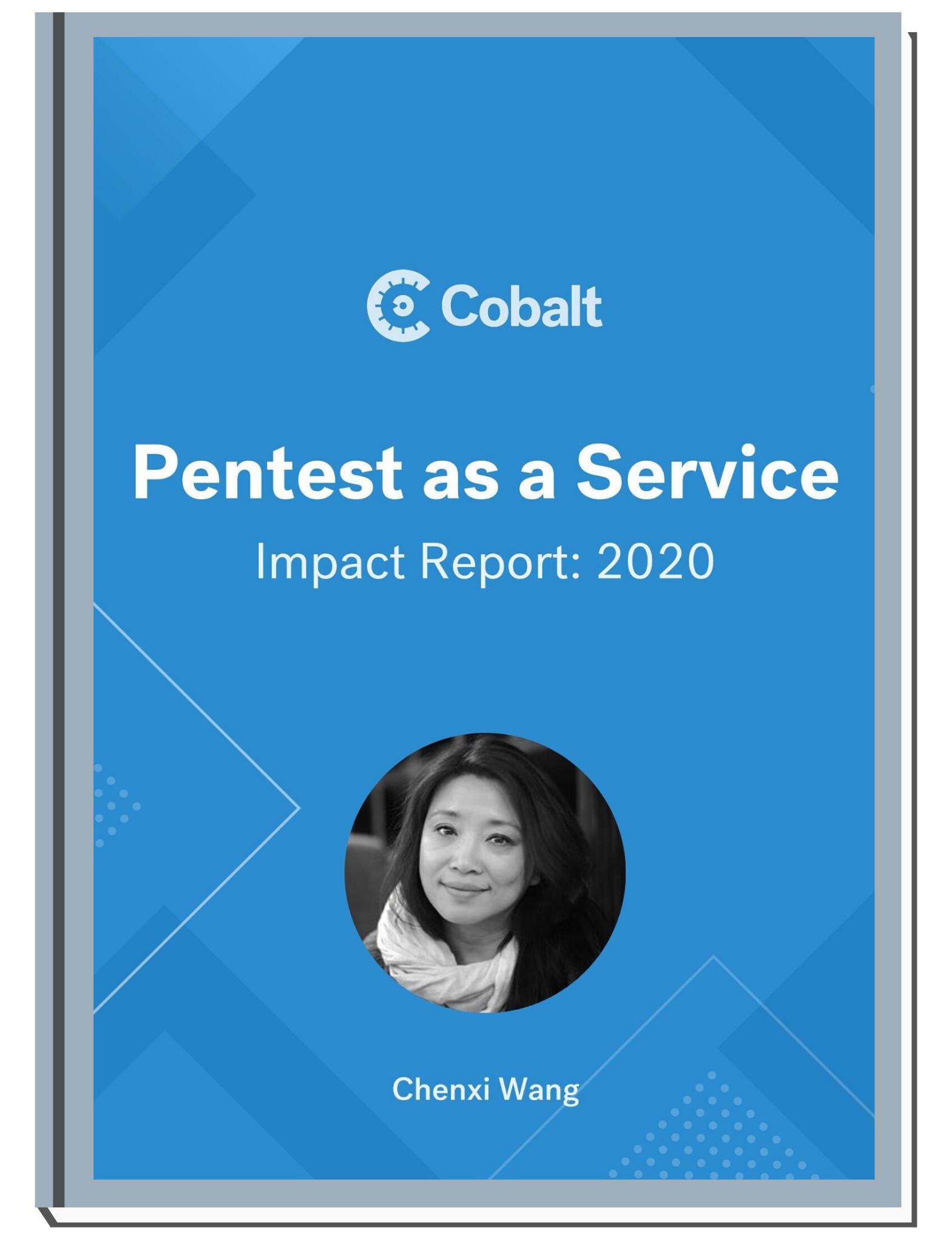 Pentest as a Service Impact Report 2020